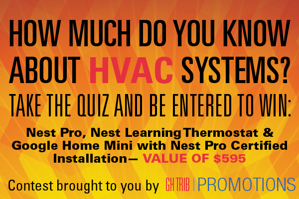 Take the HVAC Systems quiz and be enter to win! - Closed - GH Trib